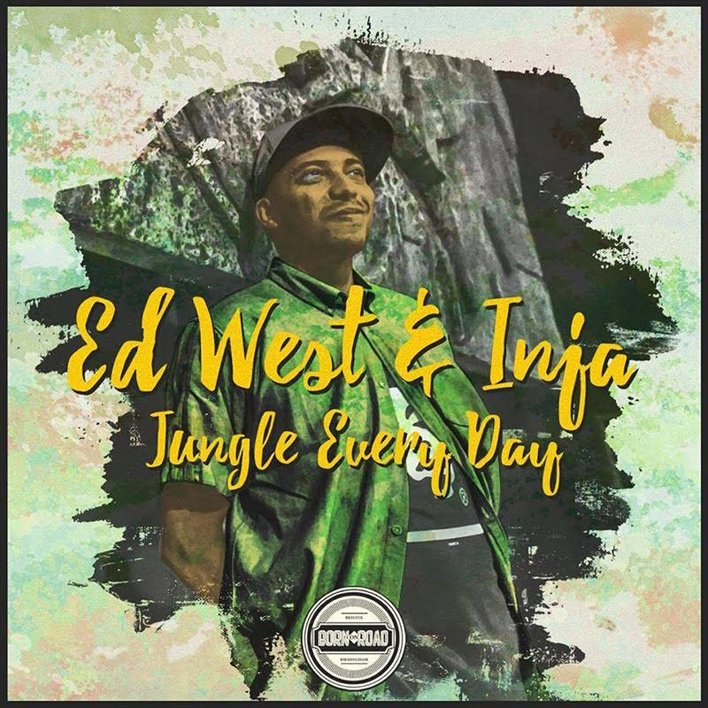 ed west inja jungle every day born on road