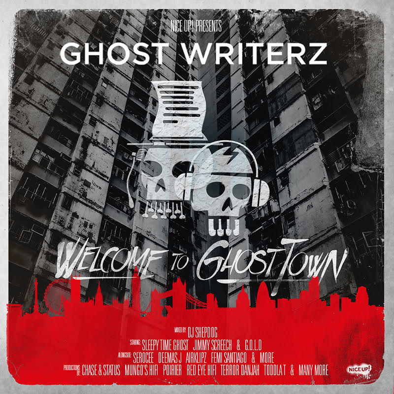 ghost writerz welcome to ghost town nice up records
