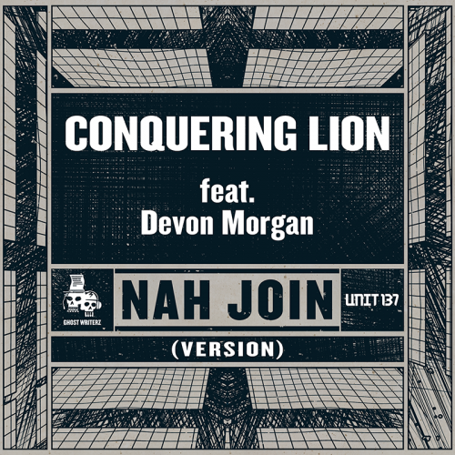 ghost-writerz-nah-join-conquering-lion-devon-morgan-version-unit-137
