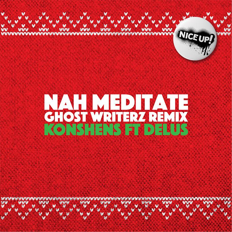gwz nah meditate remix nice up records
