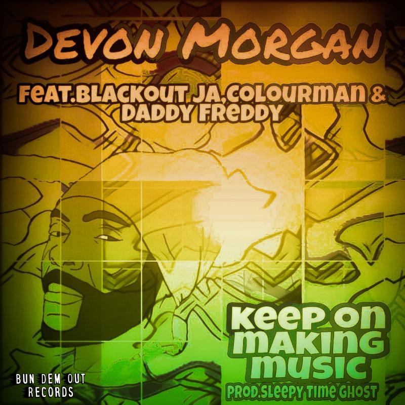 devon morgan keep on making music bun dem out records